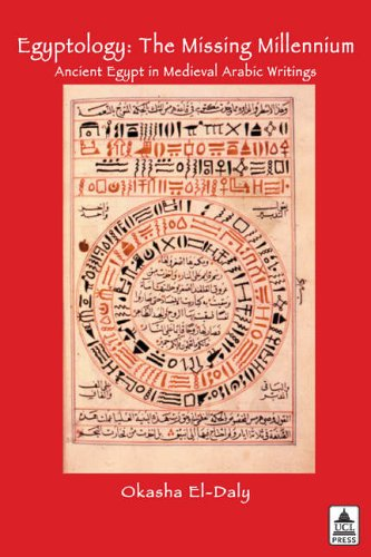 Cover of O. El Daly, Egyptology: The Missing Millennium. Ancient Egypt in Medieval Arabic Writings (London, 2005).